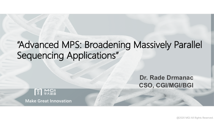 Webinar | Advanced MPS: Broadening Massively Parallel Sequencing Applications