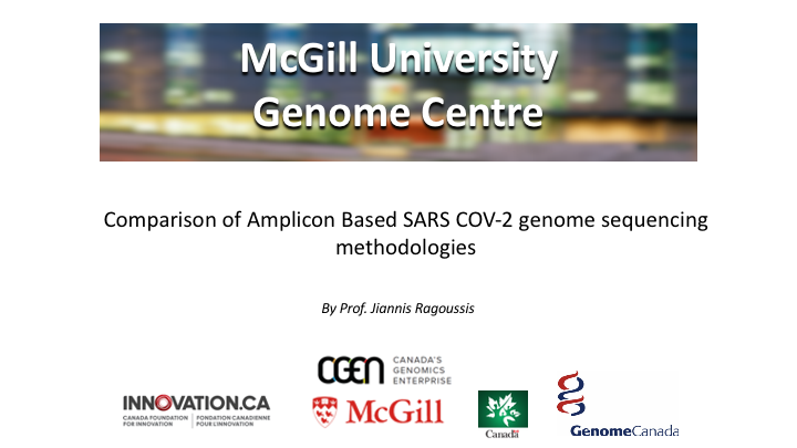 Webinar | Comparison of Amplicon-Based SARS-CoV-2 Genome Sequencing Methodologies