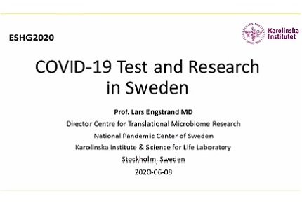 COVID-19 Testing and Research: Prof. Lars Engstrand of Karolinska Institute Shares Results from Sweden at ESHG 2020