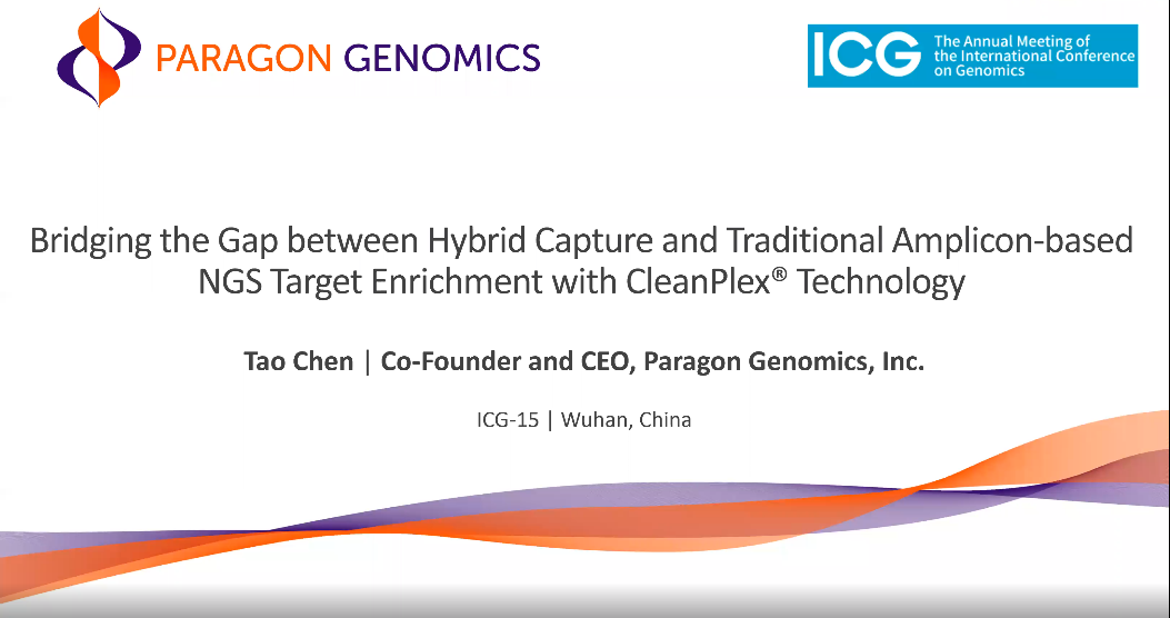 ICG-15 | Bridging the Gap between Hybrid Capture and Traditional Amplicon-based NGS Target Enrichment with CleanPlex® Technology