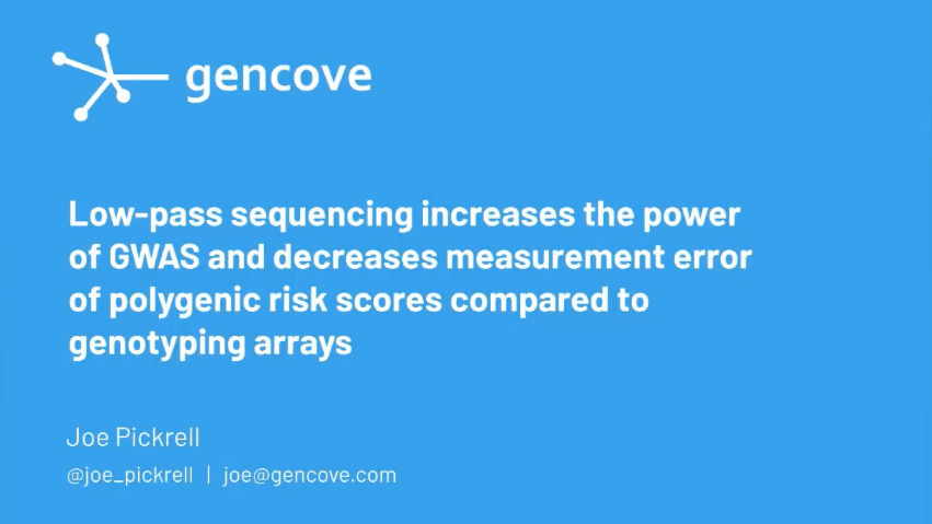ICG-15 | Low-Pass Sequencing Increases the Power of GWAS and Decreases Measurement Error of Polygenic Risk Scores Compared to Genotyping Array