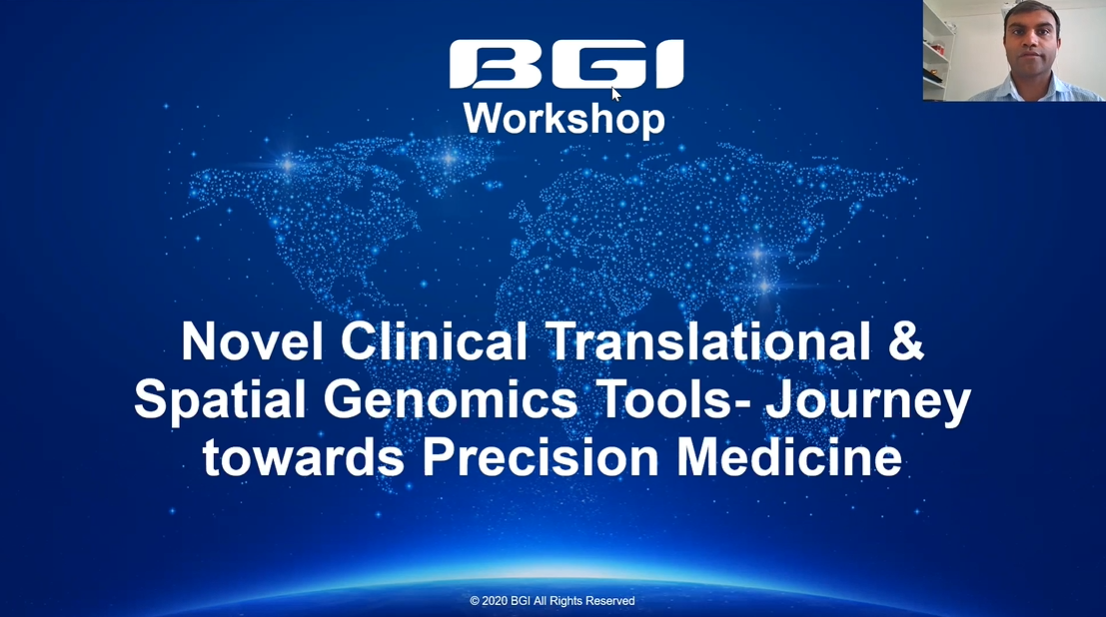 Novel Clinical Translational & Spatial Genomics Tools - Journey Towards Precision Medicine
